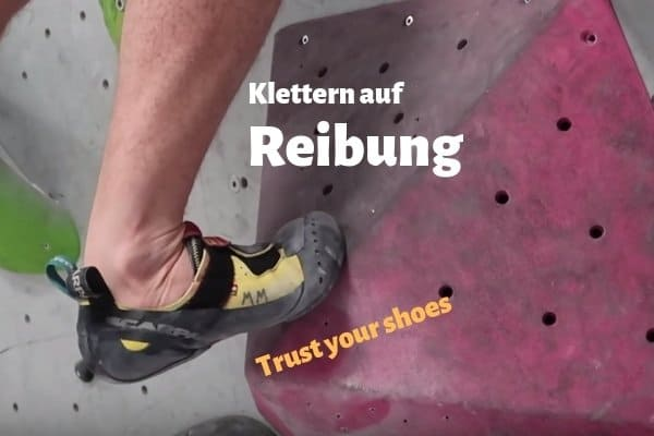 Klettertechnik-Reibung-Tipps