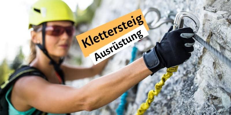 Klettersteig Ausrüstung Titel